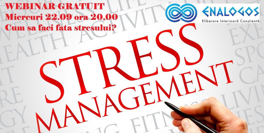 Cum sa faci fata stresului? WEBINAR GRATUIT 22.09.2021