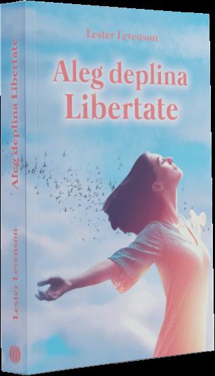 aleg-deplina-libertate-carte